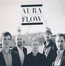 Aura Flow - You'll Hear from Me (CD): Aura Flow