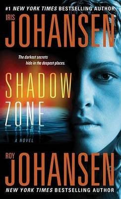 Shadow Zone (Electronic book text): Iris Johansen, Roy Johansen