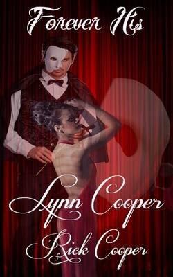 Forever His - (Dark Romance Series) (Paperback): Lynn Cooper, Rick Cooper
