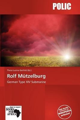 Rolf M Tzelburg (Paperback): Theia Lucina Gerhild