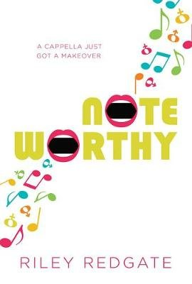 Noteworthy (Hardcover): Riley Redgate