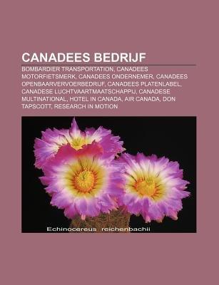 Canadees Bedrijf - Bombardier Transportation, Canadees Motorfietsmerk, Canadees Ondernemer, Canadees Openbaarvervoerbedrijf...