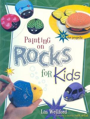 Painting on Rocks for Kids (Electronic book text): Lin Wellford