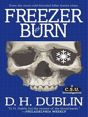 Freezer Burn (Electronic book text): D. H. Dublin
