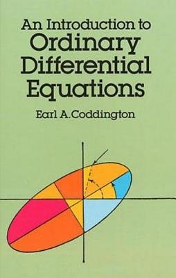 An Introduction to Ordinary Differential Equations (Electronic book text): Earl A. Coddington