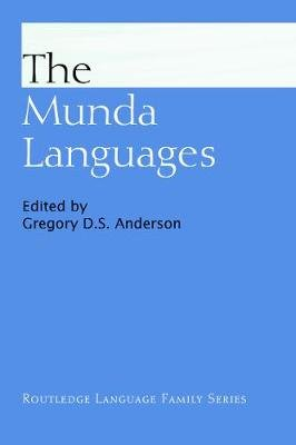 The Munda Languages (Paperback): Gregory D.S. Anderson