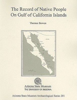 The Records of Native People On Gulf of California Islands (Paperback):