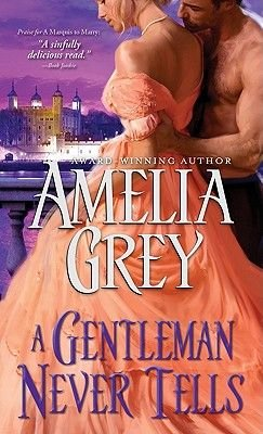 Gentleman Never Tells (Electronic book text): Amelia Grey