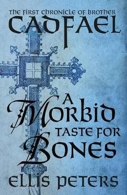 A Morbid Taste for Bones (Paperback): Ellis Peters