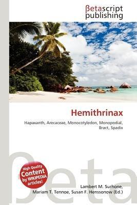 Hemithrinax (Paperback): Lambert M. Surhone, Mariam T. Tennoe, Susan F. Henssonow
