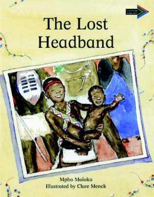 The Lost Headband South African edition (Paperback, 1st Ed): Mpho Moloko