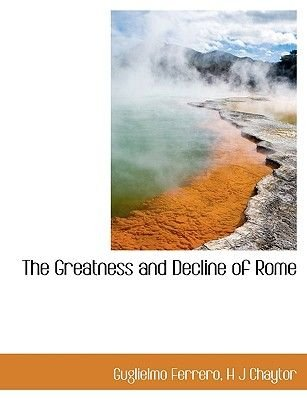 The Greatness and Decline of Rome (Large print, Paperback, large type edition): Guglielmo Ferrero, H. J Chaytor