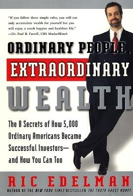 Ordinary People, Extraordinary Wealth (Abridged, Downloadable audio file, abridged edition): Ric Edelman