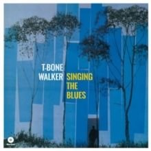 T - Bone Walker - Singing the Blues (Vinyl record): T - Bone Walker