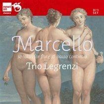 Trio Legrenzi - Marcello: Sonatas for Flute & Basso Continuo (CD): Benedetto Marcello, Trio Legrenzi