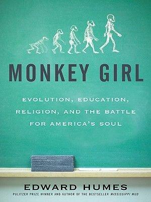 Monkey Girl (Electronic book text): Edward Humes