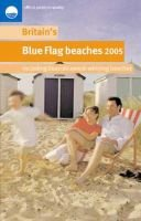 Britain's Blue Flag Beaches 2005 (Paperback):