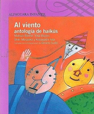 Al Viento - Antologia de Haikus (Spanish, Paperback): Matsuo Basho, Yosa Buson, Shiki Masaoka