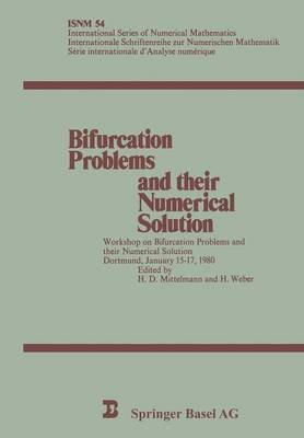 Bifuraction Problems and Their Numerical Solution - Workshop : Papers (German, Microfilm, 1980 ed.): H.D. Mittelmann