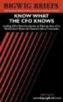 Know What the Cfo Knows (Paperback): Aspatore Books