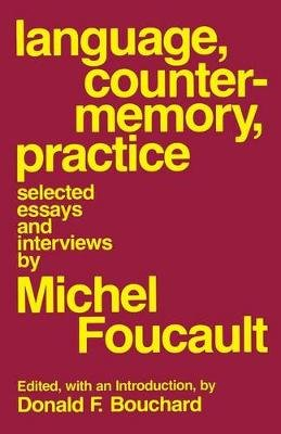 Language Counter-Memory Practice - Selected Essays and Interviews (Paperback, 1st New edition): Michel Foucault