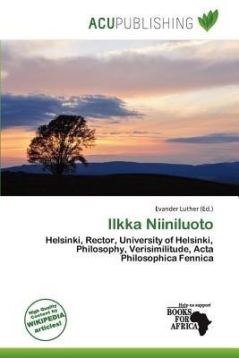 Ilkka Niiniluoto (Paperback): Evander Luther