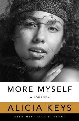 More Myself - A Journey (Paperback): Alicia Keys