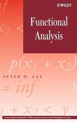 Functional Analysis (Hardcover, Reissue): Peter D. Lax