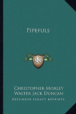 Pipefuls (Paperback): Christopher Morley
