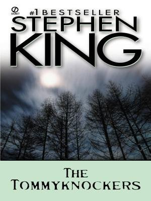 The Tommyknockers (Electronic book text): Stephen King
