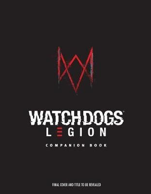 Watch Dogs Legion: Resistance Report (Hardcover): Rick Barba