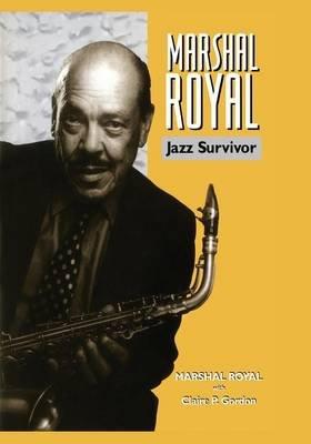 Marshal Royal Jazz Survivor Paperback New Edition Marshal