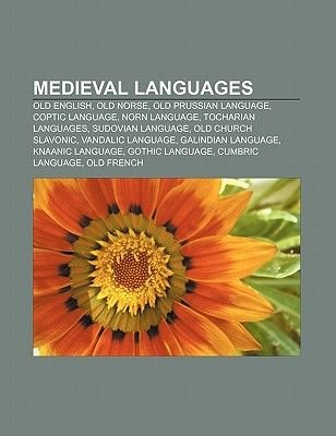 Medieval Languages - Old English, Old Norse, Old Prussian
