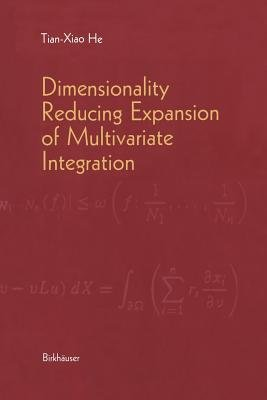 Dimensionality Reducing Expansion of Multivariate Integration (Paperback, Softcover reprint of the original 1st ed. 2001):...