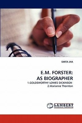 E.M. Forster - As Biographer (Paperback): Smita Jha