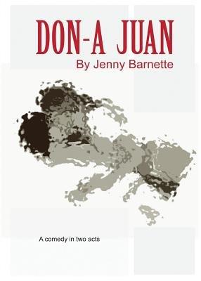 Don-a Juan (Paperback): Jenny Barnette