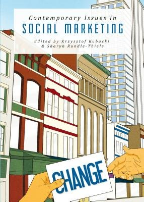 Contemporary Issues in Social Marketing (Hardcover, Unabridged edition): Krzysztof Kubacki, Sharyn Rundle-Thiele