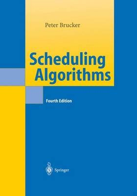 Scheduling Algorithms (Hardcover, 4th Revised edition): Peter Brucker
