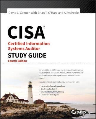 CISA Certified Information Systems Auditor Study Guide (Paperback, 4th Edition): David L Cannon, Brian T. O'Hara, Allen...