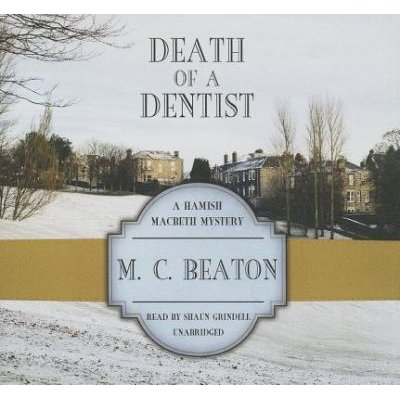 Death of a Dentist (Standard format, CD): M.C. Beaton