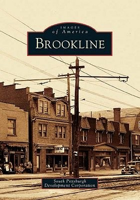 Brookline (Paperback): The South Pittsburgh Development Corporation