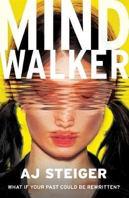 Mindwalker - (Mindwalker, Book 1) (Paperback): A J Steiger