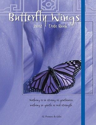 Butterfly Wings Date Book (Calendar, 2012):