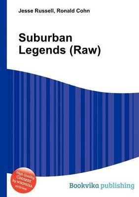 Suburban Legends (Raw) (Paperback): Jesse Russell, Ronald Cohn
