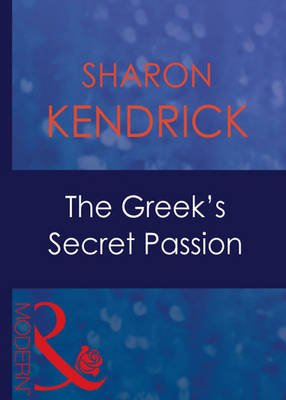 The Greek's Secret Passion (Electronic book text, ePub First edition
