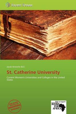 St. Catherine University (Paperback): Jacob Aristotle