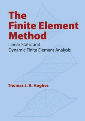 The Finite Element Method (Electronic book text): Hughes