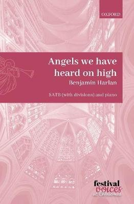 Angels we have heard on high (Sheet music, Vocal score): Benjamin Harlan
