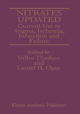 Nitrates Updated - Current Use in Angina, Ischemia, Infarction and Failure (Paperback, Softcover reprint of the original 1st...