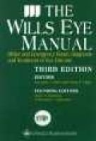 The Wills Eye Manual - Office and Emergency Room Diagnosis